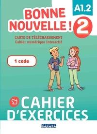 XXX - Bonne nouvelle ! - Niv.2 -  Carte de téléchargement - Cahier interactif - Elève.