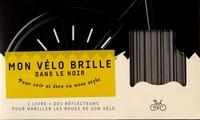 XXX - Coffret Mes roues de vélo brillent dans le noir !.