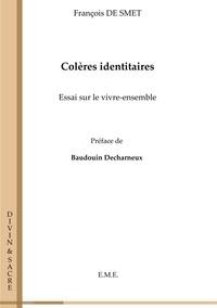 XXX - Coleres identitaires - Essai sur le vivre-ensemble.