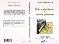 XXX - Cultures europeennes et identites parisiennes.