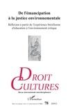 XXX - De l'émancipation à la justice environnementale - Réflexion à partir de l'expérience brésilienne d'éducation à l'environnement critique.