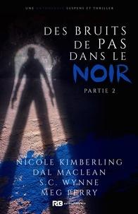 XXX - Anthologie Mystère 2 : Des bruits de pas dans le noir - Partie 2 - Anthologie Mystère, T2.