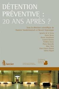 XXX - Détention préventive: 20 ans après ?.