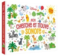 XXX - DISNEY CLASSIQUES - Mon Cherche et Trouve sonore - Livre sonore.