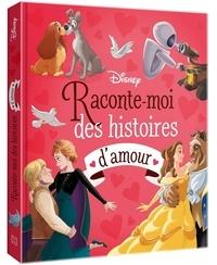 XXX - DISNEY - Raconte-moi des histoires d'amour - Disney Pixar.