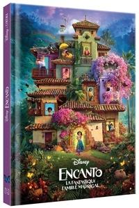 XXX - ENCANTO, LA FANTASTIQUE FAMILLE MADRIGAL - Disney Cinéma - L'histoire du film - Disney.