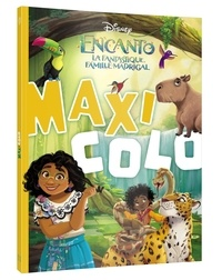 XXX - ENCANTO, LA FANTASTIQUE FAMILLE MADRIGAL - Maxi Colo - Disney.
