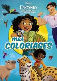 XXX - ENCANTO, LA FANTASTIQUE FAMILLE MADRIGAL - Mes Coloriages - Disney.