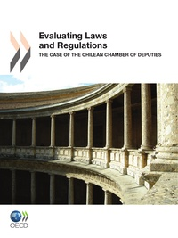 XXX - Evaluating laws and regulations (anglais) - the case of the chilean chamber of deputies.