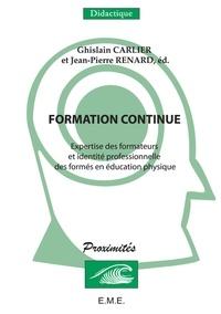 XXX - Formation continue - Expertise des formateurs et identite professionnelle des formés en education physique.