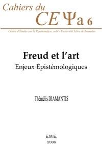 XXX - Freud et l'art - Enjeux épistémologiques.