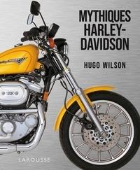 XXX - Harley Davidson - 70 motos mythiques.