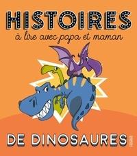 XXX - Histoires à lire avec papa et maman de dinosaures.