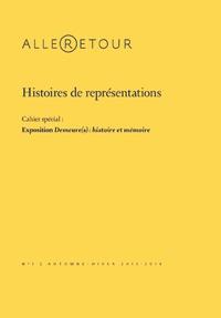 XXX - Histoires de représentations - 1 Cahier spécial : Exposition Demeure(s) : histoire et mémoire.
