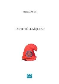 XXX - Identités laiques ?.
