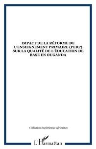 XXX - Impact de la reforme de l'enseignement primaire (perp) sur la qualite de l'education de base en ouga.
