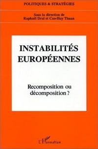 XXX - Instabilites europeennes, recomposition ou decomposition?.