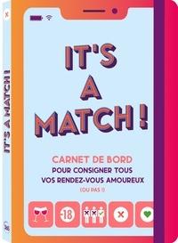 XXX - It's a match - Carnet de bord pour consigner tous vos RDV amoureux (ou pas!).