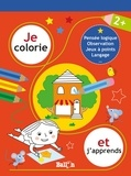 XXX - Je colorie et j'apprends - 2+.