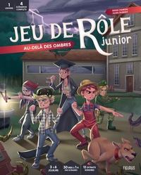 XXX - Jeu de rôle junior : Au-delà des ombres.
