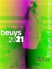XXX - Joseph Beuys Beuys 2021 100 years of Joseph Beuys /anglais.