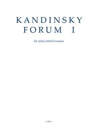 XXX - Kandinsky Forum I.