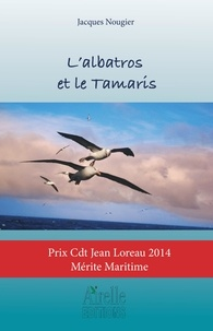 XXX - L'albatros et le Tamaris.