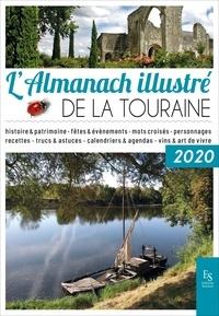 Livres réels à télécharger gratuitement L'Almanach illustré de la Touraine 2020 9782813813589 (Litterature Francaise)