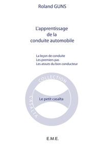 XXX - L'apprentissage de la conduite automobile - La leçon de conduite - Les premiers pas - Les atouts du bon conducteur.