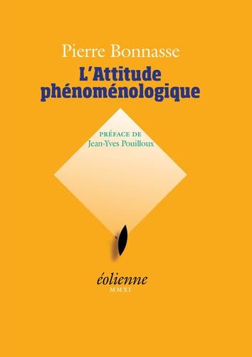 XXX - L'attitude phenomenologique.