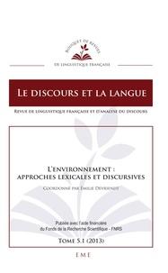 XXX - L'environnement : approches lexicales et discursives - 512013.