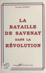 XXX - LA BATAILLE DE SAVENAY DANS LA RÉVOLUTION.