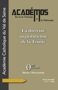 XXX - La doctrine augustinienne de la Trinité.