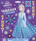 XXX - LA REINE DES NEIGES 2 - Pochette Les Ateliers - Tableaux à sequins - Disney.