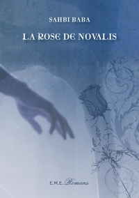 XXX - La rose de Novalis.