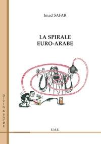 XXX - La spirale euro-arabe.