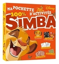XXX - LE ROI LION - Ma pochette d'activités 100 % Simba - Disney - 100 % Simba.
