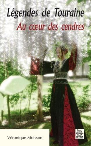 XXX - Legendes de touraine - au c ur des cendres.