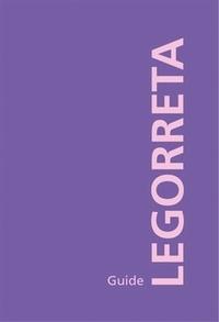 XXX - Legorreta guide.