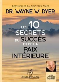 XXX - Les dix secrets du succes et de la paix interieure.