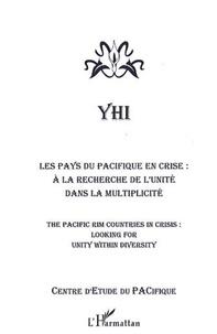 XXX - Les pays du pacifique en crise - a la recherche de l'unite dans la multiplicite - the pacific countr.
