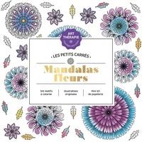 XXX - Les petits carrés d'Art-thérapie Mandalas fleurs.