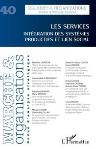 XXX - Les services - 40 Intégration des systèmes productifs et lien social.