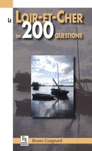 XXX - Loir-et-Cher en 200 questions (Le).