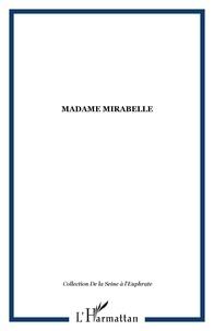 XXX - Madame mirabelle.