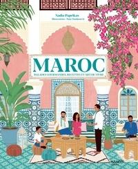XXX - Maroc. Balades gourmandes, recettes et art de vivre.