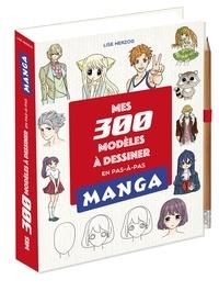 XXX - Mes 300 modèles mangas à dessiner en pas en pas.