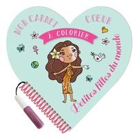 XXX - Mon carnet c ur à colorier Petites filles du monde.