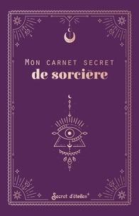 XXX - Mon carnet secret de sorcière.