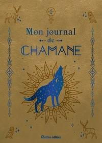 XXX - Mon journal de chamane.